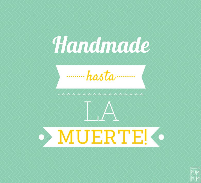 handmade_hasta_la_muerte