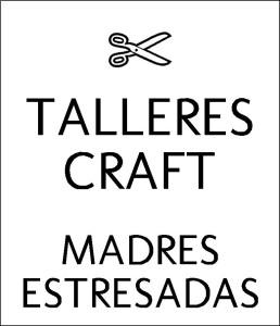 talleres_craft_madres_estresadas
